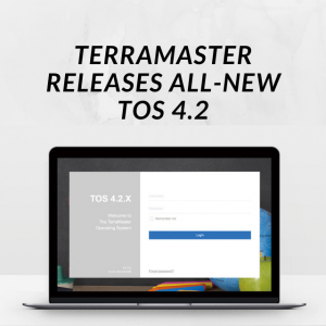TerraMaster Releases All-New TOS 4.2