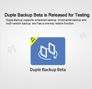 Duple Backup Beta is Released for Testing
